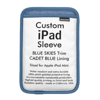 Custom iPad Mini Sleeve - Blue Skies & Cadet Blue