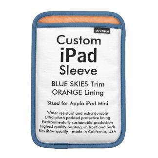 Custom iPad Mini Sleeve - (Blue Skies & Orange)