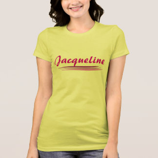 Custom Jacqueline Tee Shirt