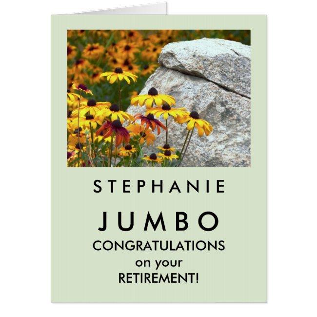 Custom JUMBO HUGE Yellow Flowers Retirement Card