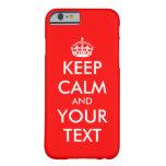 Custom Keep Calm iPhone 6 case   Customizable