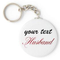 custom  keychain - husband
