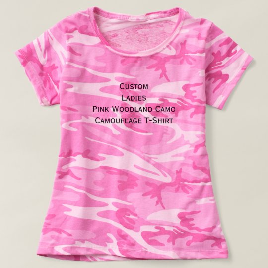 Custom Ladies Pink Woodland Camo Camouflage Tshirt Zazzle