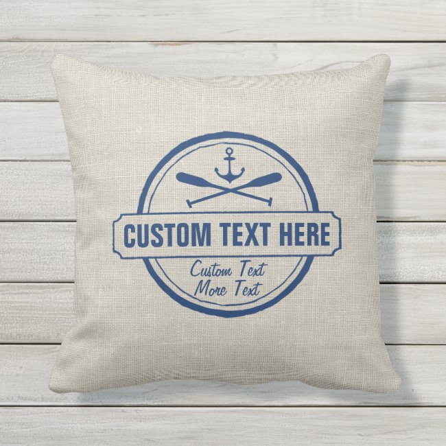 Custom Lake, Beach House & Boat Nautical Anchor Outdoor Pillow