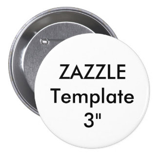 "Custom Large 3"" Round Button Pin"