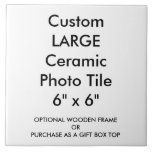 """Custom Large Ceramic Photo Tile 6"""" x 6""""<br><div class=""""desc"""">Display your favorite images and text on this white ceramic tile. Use it to decorate your home or as a trivet for weddings,  offices,  a holiday,  a Christmas or an anniversary gift.  Custom Tile all blank customizable,  personalized custom print.  Big 6"""" square size.  Full-color,  full-bleed printing.  No minimum order.</div>"""