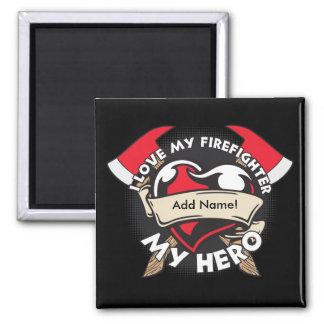 Custom Love My Firefighter 2 Inch Square Magnet