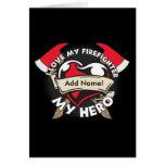 Custom Love My Firefighter Card