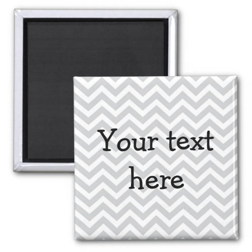 Custom magnet _ grey chevron