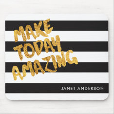 Custom Make Today Amazing Black And Gold Mouse Pad at Zazzle
