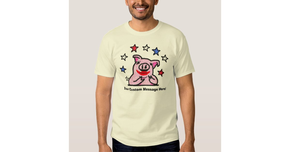 Custom Message Lipstick On A Pig T Shirt Zazzle