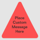 Custom Message Warning Label Triangle Sticker
