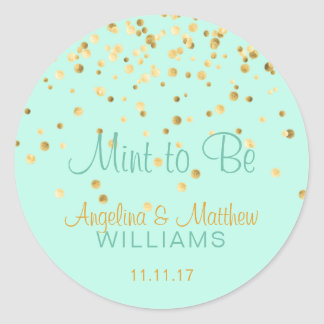 Custom Mint to Be Mint Gold Confetti Wedding Classic Round Sticker