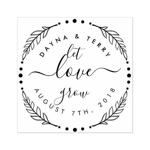 Custom Modern Wreath Let Love Grow Wedding Date Rubber Stamp