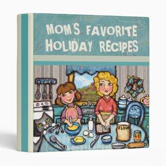 Custom Mom's Recipe Binder Scrapbook