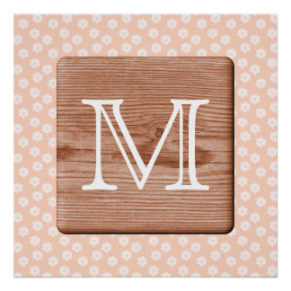 Custom Monogram. Picture of Wood, Floral Pattern. Print