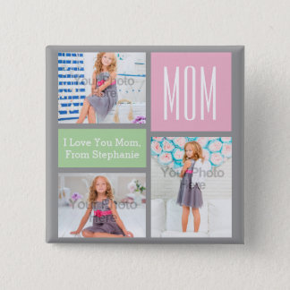 Custom Mothers Day Photo Collage Pink/Green/Gray Pinback Button