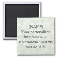 Custom Motivational Message Magnet