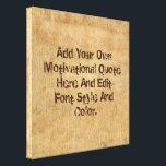 "Custom motivational quote, make your own canvas print<br><div class=""desc"">Motivational,  Inspirational poster. Custom motivational quote,  make your own</div>"