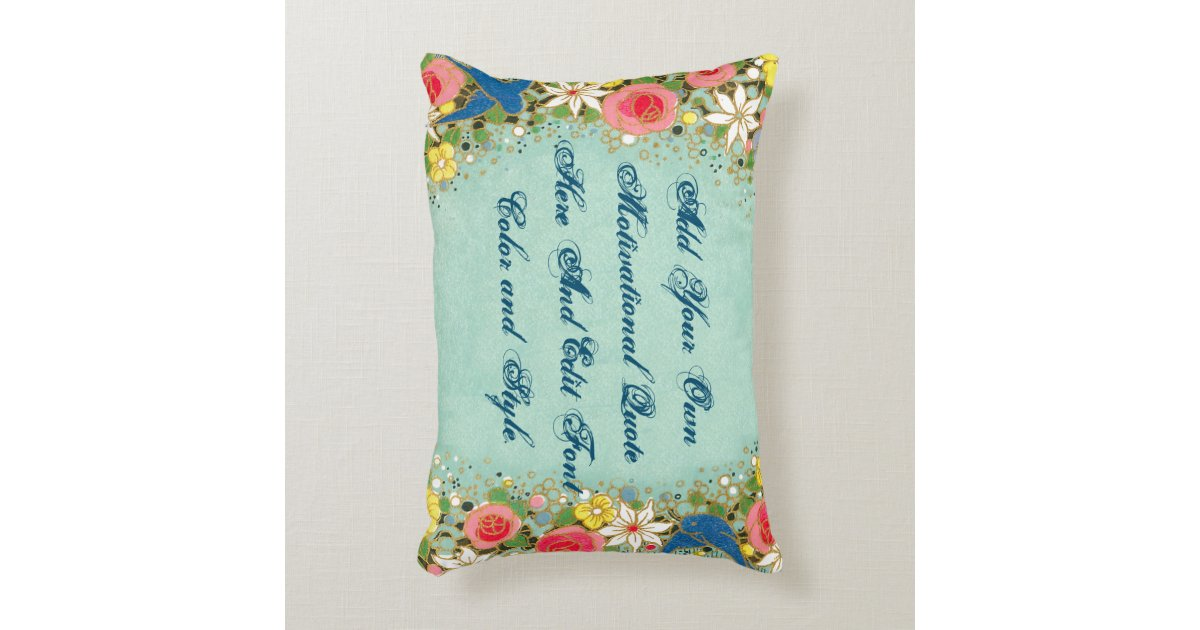 Decorative Pillows Make Your Own : Custom motivational quote, make your own decorative pillow Zazzle