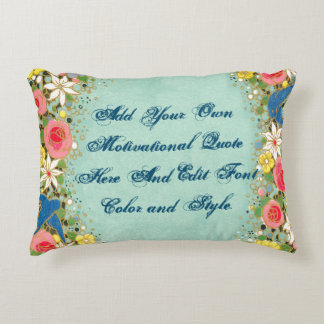 Custom motivational quote, make your own accent pillow