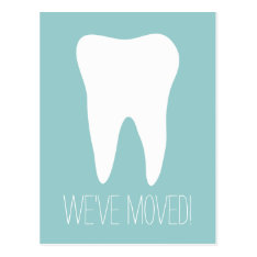 Custom Moving Postcards For Dentist Practice at Zazzle