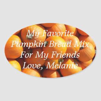 Custom My Favorite Pumpkin Bread Mix Food Gift Oval Stickers