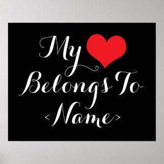 Custom My Heart Belongs To <Name> Poster