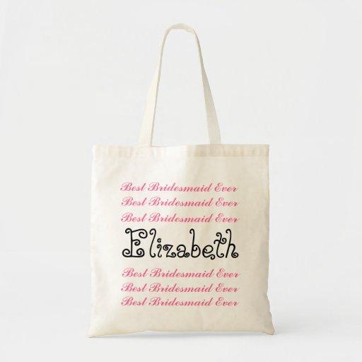 Custom Name Best Bridesmaid Ever Pink Black Script Budget Tote Bag