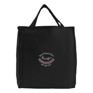 CUSTOM NAME - Best Friend Ever Embroidered Tote Bag