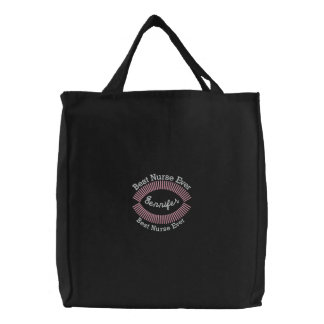 CUSTOM NAME - Best Nurse Ever Embroidered Tote Bag