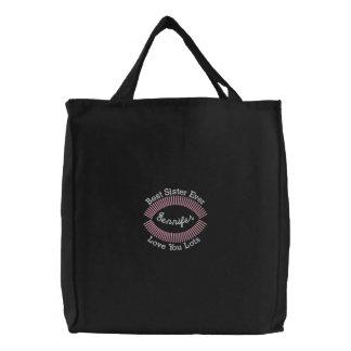 CUSTOM NAME - Best Sister Ever Embroidered Bag