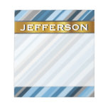[ Thumbnail: Custom Name + Blue and Grey Stripes Notepad ]