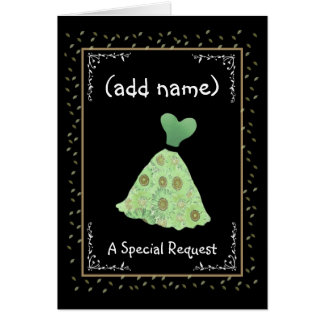 CUSTOM NAME - Bridesmaid - GREEN Flowered Dress Greeting Cards