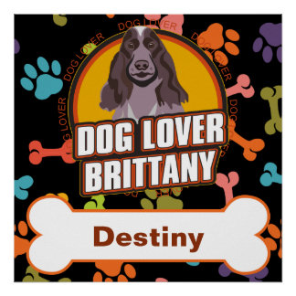Custom Name Brittany Dog Lover Bone Puppy Paws Poster