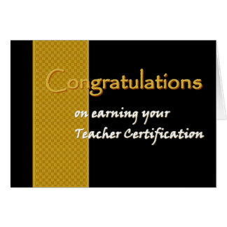 CUSTOM NAME Congratulations TEACHER Certification Card