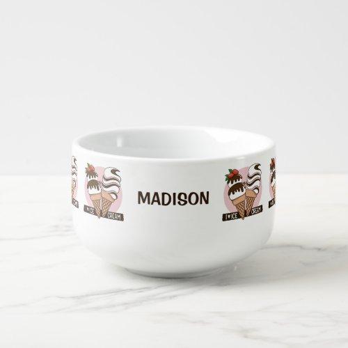 Custom name Ice Cream Lover bowl