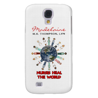 Custom Name Nurses Heal the World Samsung S4 Case