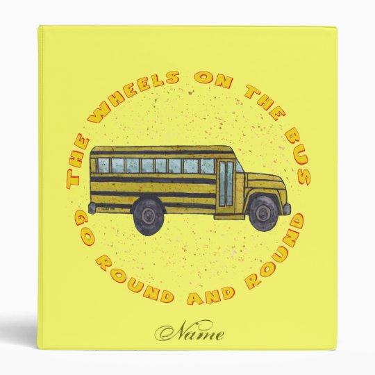 Custom name School Bus Wheels 3 Ring Binder