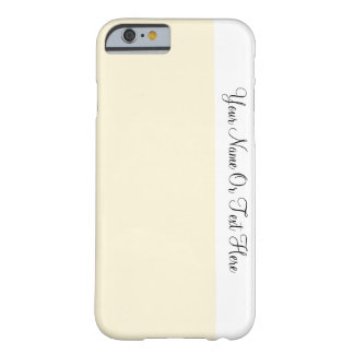 Custom Name Text. White &  Cornsilk Cream Color Barely There iPhone 6 Case