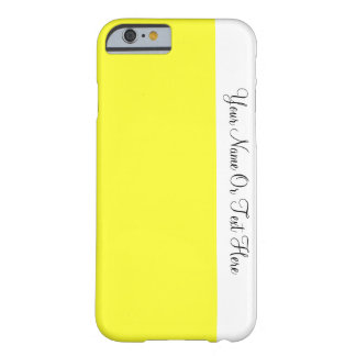 Custom Name Text. White &  Daffodil Yellow Color Barely There iPhone 6 Case