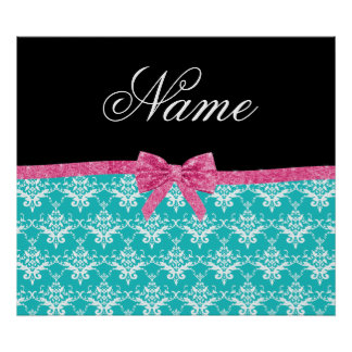 Custom name turquoise damask pink glitter bow poster