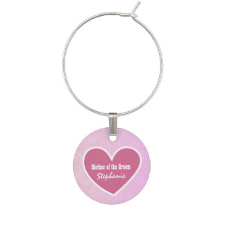Custom Name with Heart MOTHER OF THE GROOM V06 Wine Charm