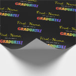 "[ Thumbnail: Custom Name + ""You Are Now a Graduate!"" (Rainbow) Wrapping Paper ]"