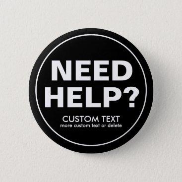 Beach Themed Custom Need Help? Volunteer Staff Crew Event Black Pinback Button