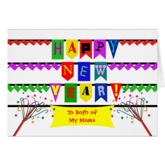 Custom New Year for Both of My Moms, Colorful Flag Card