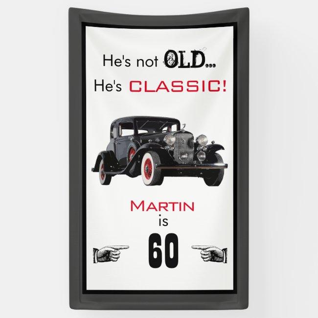 Custom Not Old Classic Car Vintage Birthday Banner
