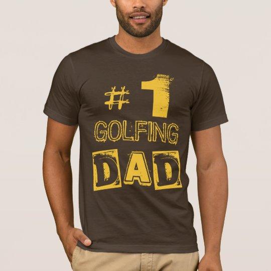 Custom Number One GOLFER Dad   T-Shirt