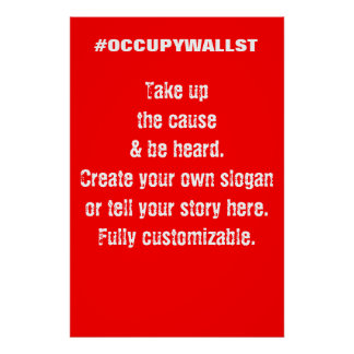 Custom Occupy Wall Street protest sign