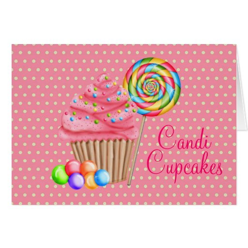 Custom Order For Candace- Candi Cupcakes Greeting Card